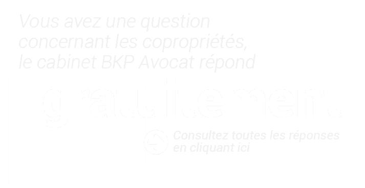 Posez votre question au cabinet BKP avocat.